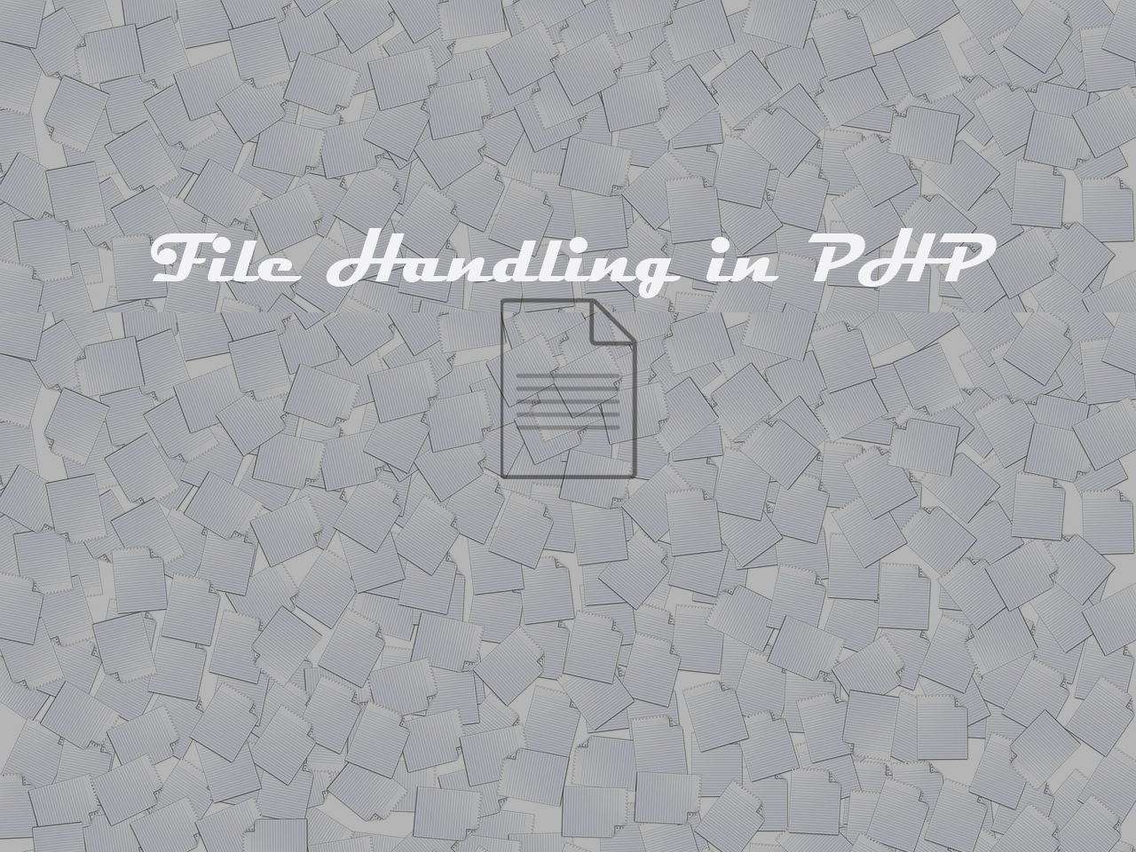 File handling in PHP with Source code