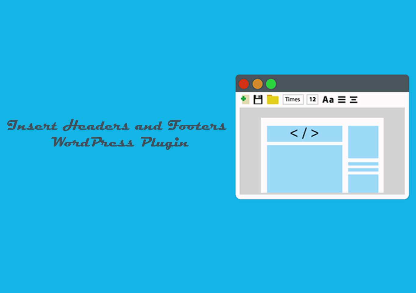 Insert Headers and Footers WordPress Plugin